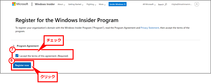 Windows11のISOファイルのダウンロード 「I accept the teams of this agreement.(Rezuired)」チェックし、「Register now」クリック